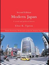 Modern Japan: A Social and Political History, Edition 2