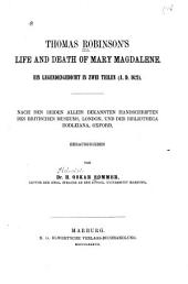 Thomas Robinson's Life and Death of Mary Magdalene: Ein Legendengedicht in Zwei Teilen (A.D. 1621).