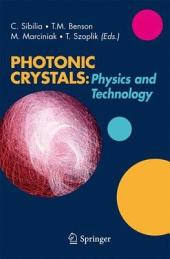 Photonic Crystals: Physics and Technology: Physics and Technology