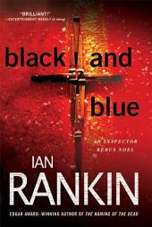 Black and Blue: An Inspector Rebus Mystery