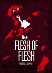 Flesh of Flesh