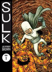 Sulk Volume 1: Bighead & Friends: Volume 1