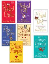 Sally MacKenzie Bundle: The Naked Earl, The Naked Gentleman, The Naked Marquis, The Naked Baron, The Naked Duke, The Naked Viscount, The Naked King