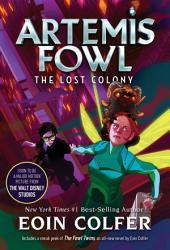 Artemis Fowl: Lost Colony, The
