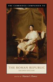 The Cambridge Companion to the Roman Republic: Edition 2