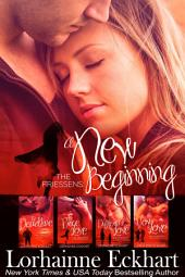 The Friessens: A New Beginning: (Contemporary & Dark Romance, Big Family Romance)