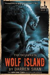 The Demonata #8: Wolf Island