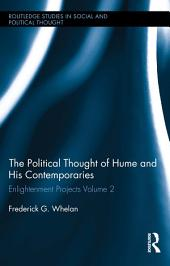 Political Thought of Hume and his Contemporaries: Enlightenment Projects, Volume 2