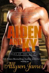 Aiden and Ky: Tales of the Shareem