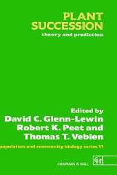 Plant Succession: Theory and Prediction