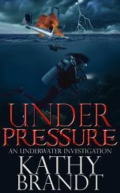 Under Pressure: An Underwater Investigation