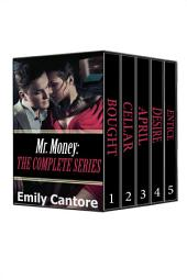 Mr. Money: The Complete Series (A Billionaire BDSM Erotic Romance Box Set)