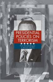 Presidential Policies on Terrorism: From Ronald Reagan to Barack Obama