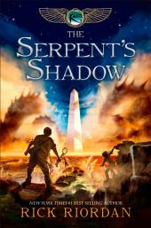Kane Chronicles, The Book Three: Serpent's Shadow, The