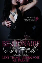 Billionaire Rock: Billionaire Dark Romance Alpha Bad Boy