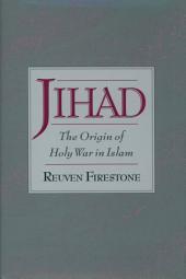 Jihad: The Origin of Holy War in Islam