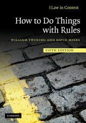 How to Do Things with Rules: Edition 5