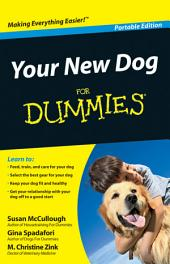 Your New Dog For Dummies?, Portable Edition: Edition 2