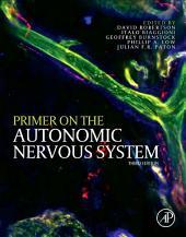 Primer on the Autonomic Nervous System: Edition 3