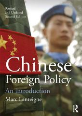 Chinese Foreign Policy: An Introduction, Edition 2