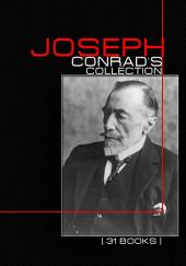 Joseph Conrad's Collection [ 31 Books ]