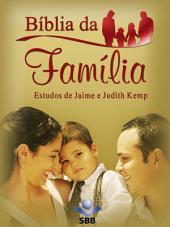 Bíblia da Família: Nova Tradução na Linguagem de Hoje - NTLH