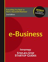 E-Business: Entrepreneur's Step by Step Startup Guide