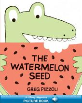 The Watermelon Seed: A Hyperion Read-Along