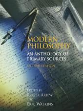 Modern Philosophy (Second Edition): An Anthology of Primary Sources