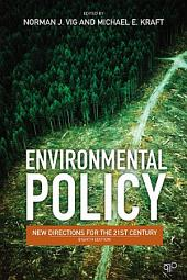 Environmental Policy: New Directions for the Twenty-First Century, Edition 8