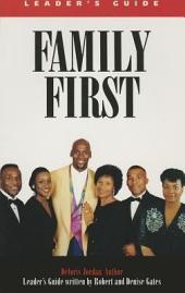 Family First: Leader's Guide