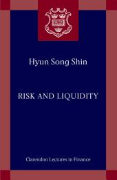 Risk and Liquidity