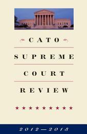 Cato Supreme Court Review, 2012-2013