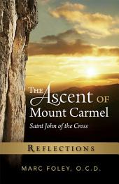 The Ascent of Mount Carmel: Reflections