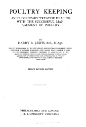 Poultry Keeping: An Elementary Treatise Dealing with the Successful Management of Poultry