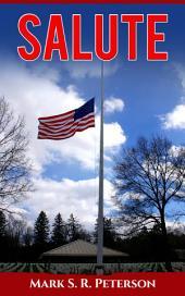 Salute (A Patriotic Short Story)