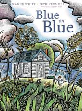 Blue on Blue: with audio recording