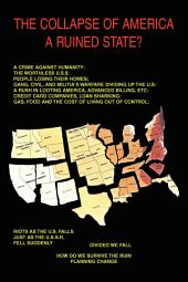 The Collapse of America: A Ruined State?