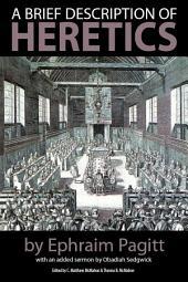 A Brief Description of Heretics