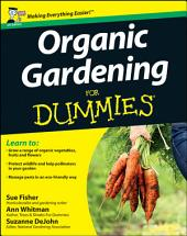 Organic Gardening for Dummies, UK Edition