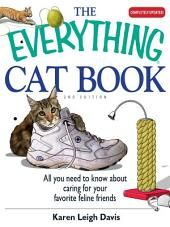 The Everything Cat Book: Edition 2