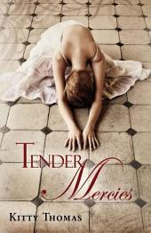 Tender Mercies: dark erotica