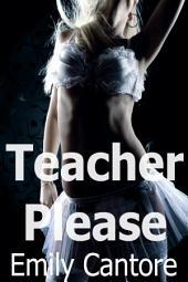Teacher Please (lesbian erotica)