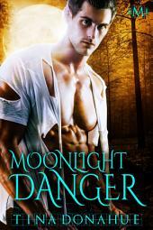 Moonlight Danger (Hot Moon Rising #5)