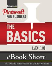 Pinterest for Business: EBook Short: Task-Specific Solutions for Business Entrepreneurs