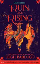 Ruin and Rising:: Part 1