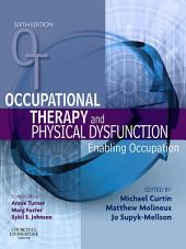 Occupational Therapy and Physical Dysfunction: Enabling Occupation, Edition 6