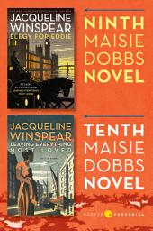 Maisie Dobbs Bundle #4: Elegy for Eddie and Leaving Everything Most Loved: Books 9 and 10 in the New York Times Bestselling Series