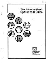 Value Engineering Officer's Operational Guide