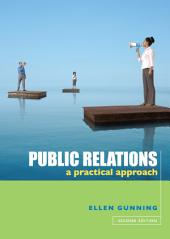 Public Relations: a practical approach, Edition 2